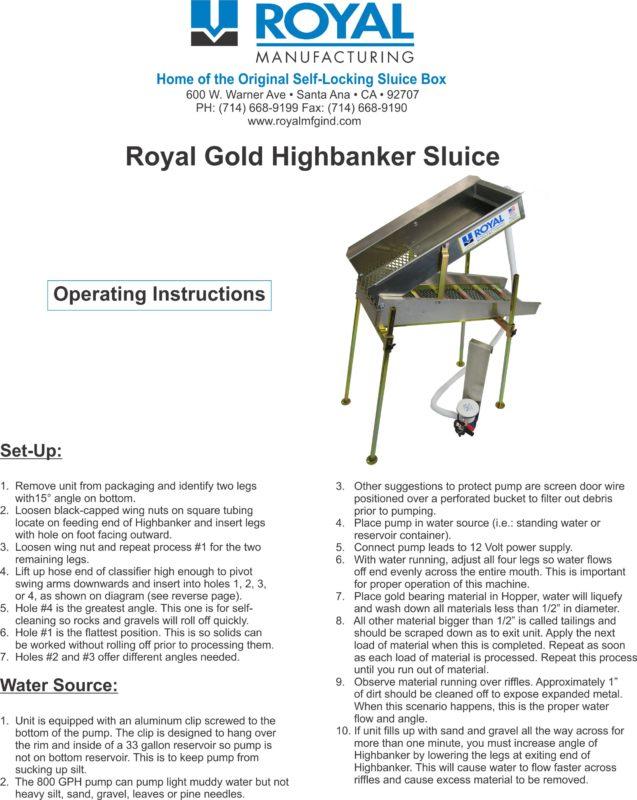 Royal Gold Mini Highbanker